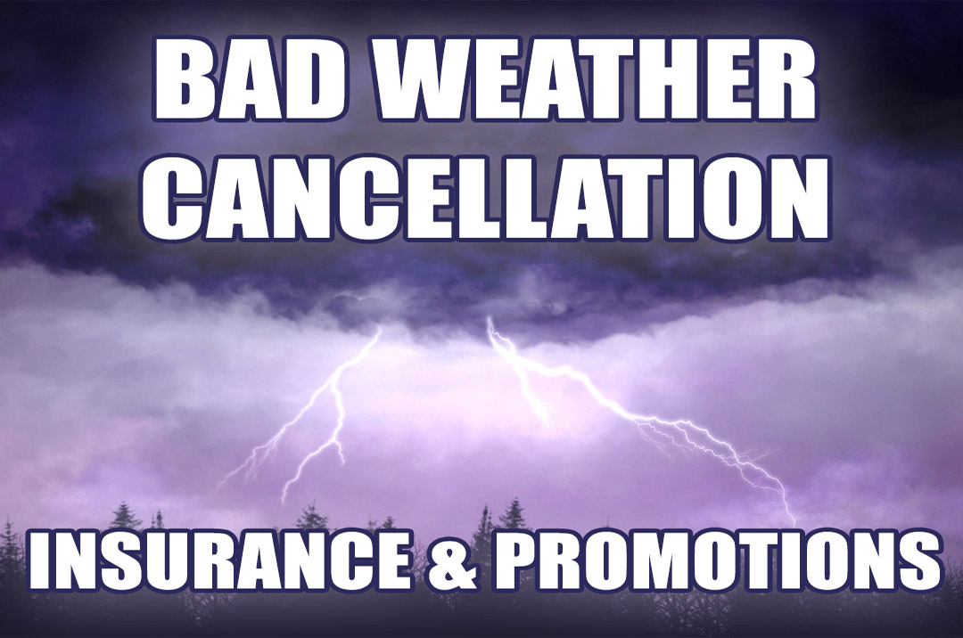 Weather Cancellation Insurance